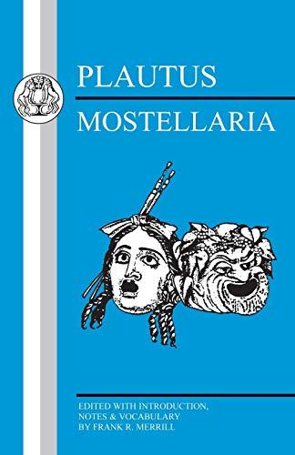9781853996382: Plautus: Mostellaria (Latin Texts) (English and Latin Edition)