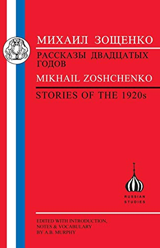 9781853996559: Zoshchenko: Stories of the 1920s (Russian Texts)