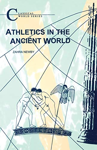 Athletics in the Ancient World (Classical World Series)