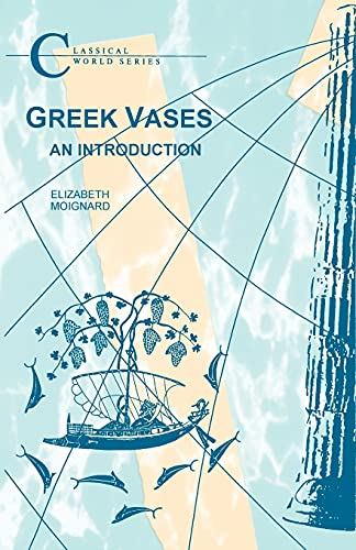 9781853996917: Greek Vases: An Introduction (BCP Classical World Series)
