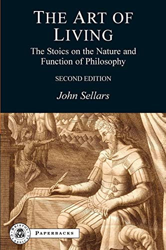 9781853997242: The Art of Living: The Stoics on the Nature and Function of Philosophy (BCPaperbacks)