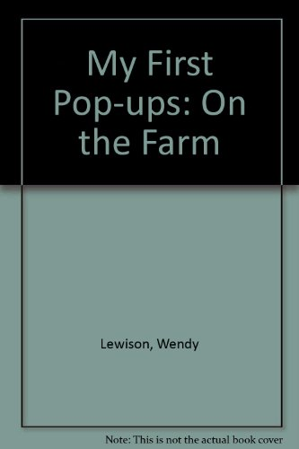 My First Pop-ups: On the Farm (1854000330) by Wendy Lewison