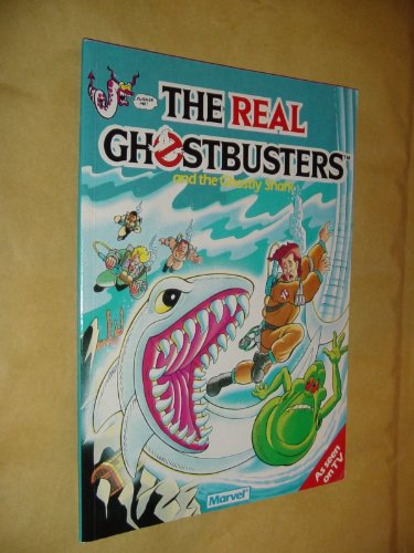 """Real Ghostbusters"""" and the Ghostly Shark (The: Carnell, John"""