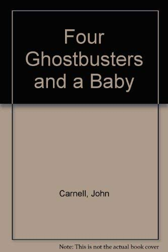 9781854000750: Four Ghostbusters and a Baby