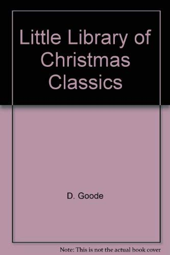 Diane Goode's Little Library of Christmas Classics: Boxed Set of Four Miniature Books: The ...