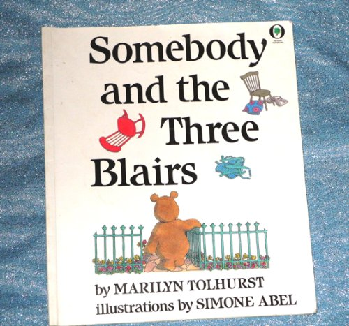 9781854060617: Somebody and the Three Blairs