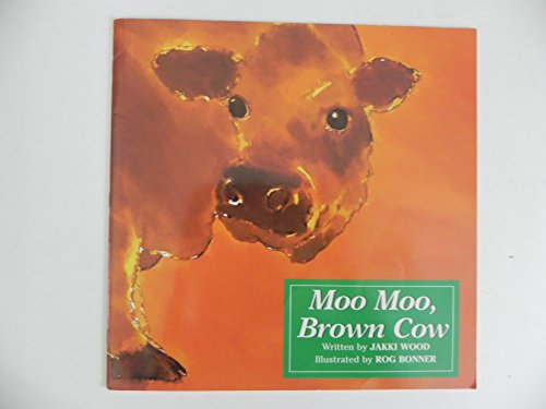 9781854060983: Moo, Moo, Brown Cow