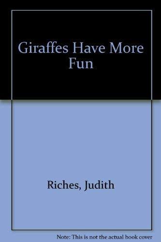 9781854061126: Giraffes Have More Fun