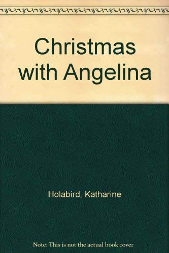 Christmas with Angelina (185406164X) by Holabird, Katharine; Craig, Helen