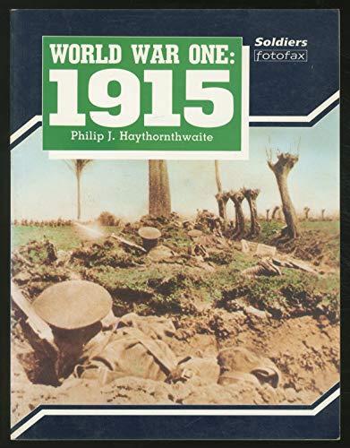 9781854090058: World War One: 1915 (Soldiers Fotofax)