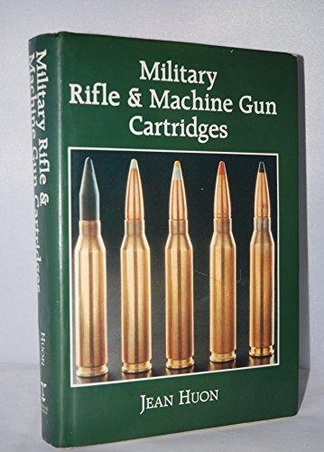 9781854090089: Military Rifle and Machine Gun Cartridges