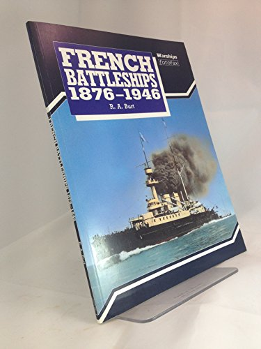 9781854090218: French Battleships, 1876-1945 (Warships fotofax)