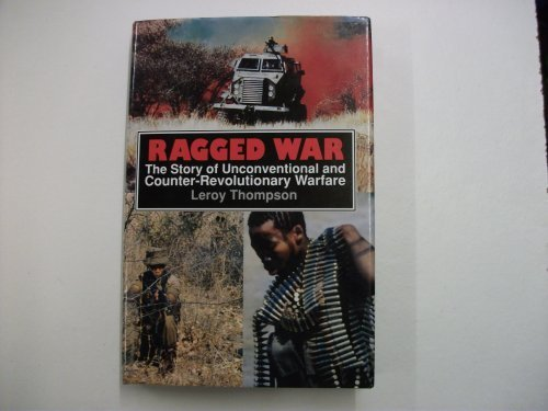 9781854090577: Ragged War: The Story of Unconventional and Counter-Revolutionary Warfare