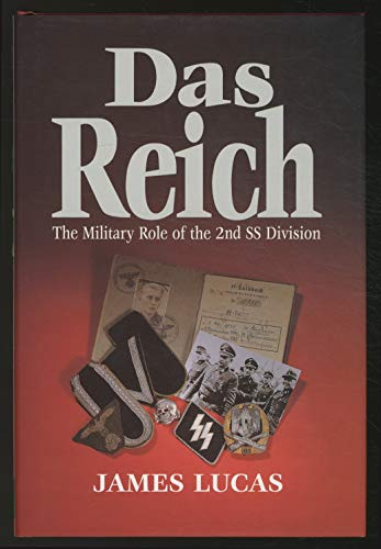 Das Reich: The Military Role of the: James Sidney Lucas