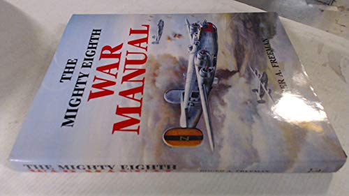 9781854090751: Mighty Eighth War Manual