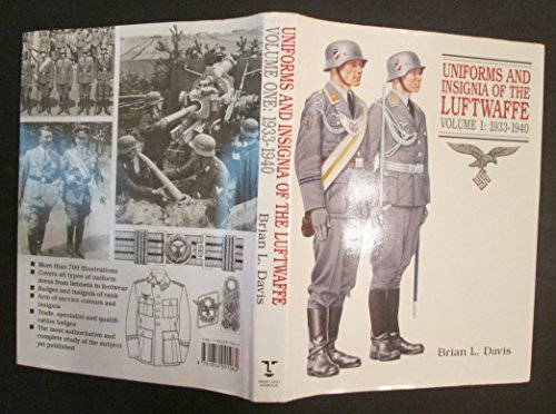 9781854091062: Uniforms and Insignia of the Luftwaffe: 1933-40 v. 1 (Vol 1 : 1933-1940)