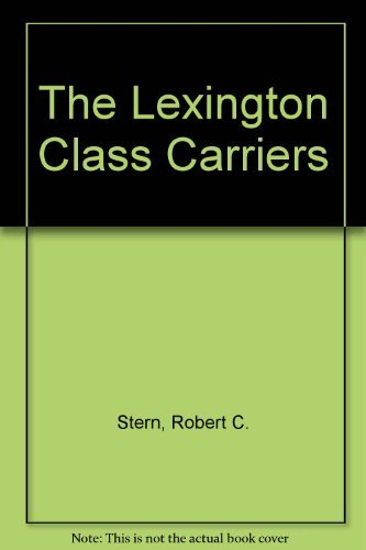 9781854091314: The Lexington Class Carriers