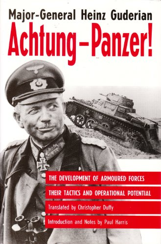 9781854091383: Achtung-Panzer!: The Development of Armoured Forces, Their Tactics and Operational Potential