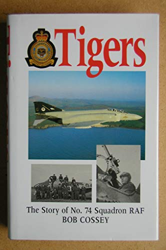 9781854091437: Tigers: Story of 74 Squadron, RAF