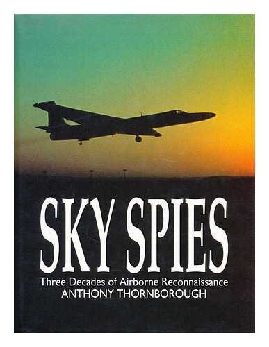 9781854091475: Sky Spies: Three Decades of Airborne Reconnaissance