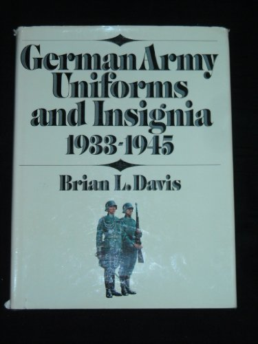 9781854091581: German Army Uniforms and Insignia, 1933-1945