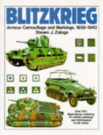 9781854091659: Blitzkrieg: Armour Camouflage and Markings, 1939-1940