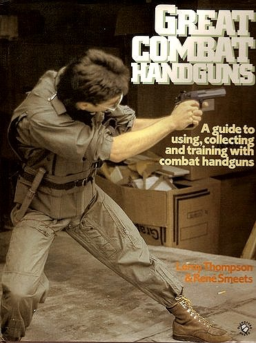 9781854091680: Great Combat Handguns: A Guide to Using, Collecting and Training With Handguns