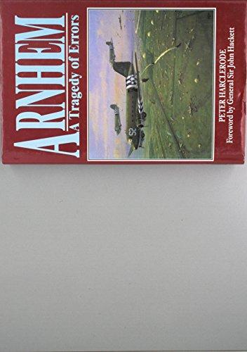 9781854092052: Arnhem: A Tragedy of Errors
