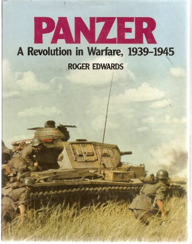 9781854092083: Panzer: A Revolution in Warfare, 1939-1945