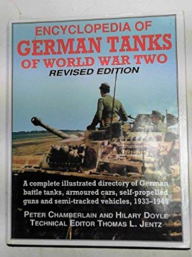 Encyclopedia of German Tanks of World War: Chamberlain, Peter; Doyle,