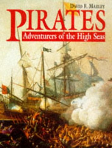 Pirates: Adventurers of the High Seas: Marley, David F.