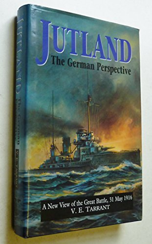9781854092441: Jutland: The German Perspective - A New View of the Great Battle, 31 May 1916