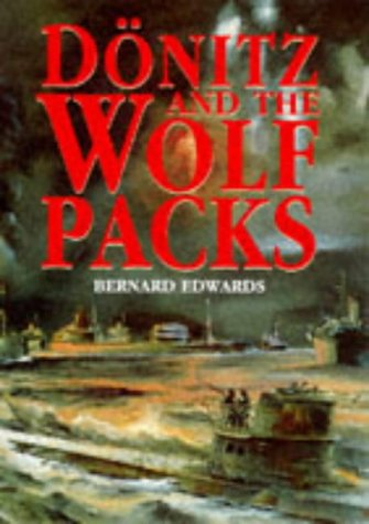 Donitz and the Wolf Packs (1854092561) by Edwards, Bernard