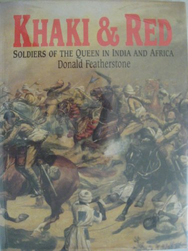9781854092625: Khaki and Red: Soldiers of the Queen in India and Africa