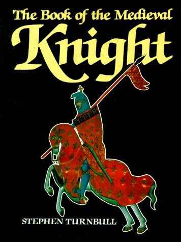 9781854092649: The Book of The Medieval Knight