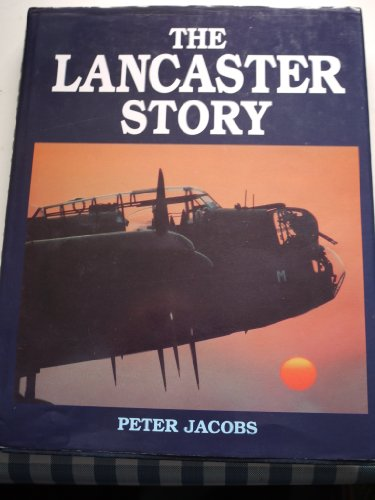 9781854092885: The Lancaster Story
