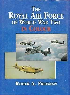 9781854092892: The Royal Air Force of World War Two in Colour