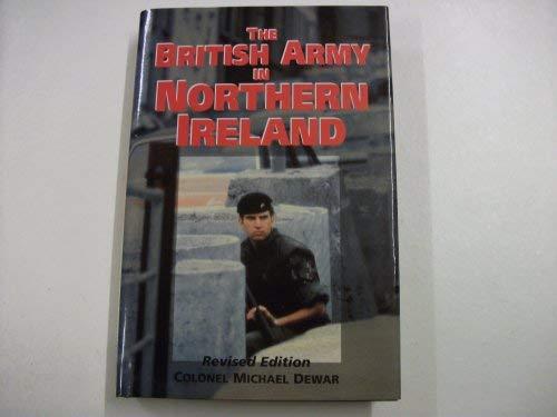 9781854092922: The British Army in Northern Ireland