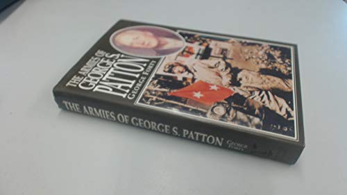 THE ARMIES OF GEORGE S. PATTON: Forty, George