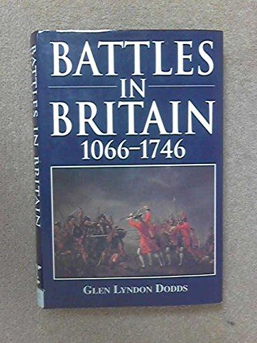 9781854092977: Battles in Britain, 1066-1746