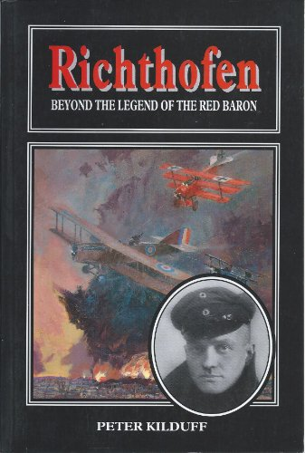 9781854093042: Richthofen - Beyond the Legend of the Red Baron