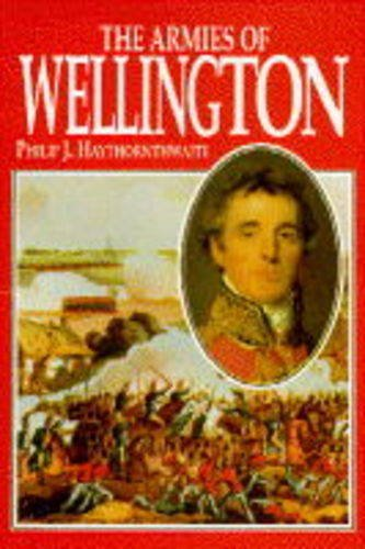 9781854093295: The Armies of Wellington