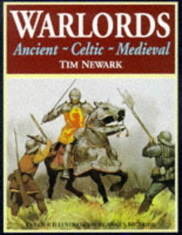 9781854093493: Warlords: Ancient, Celtic, Medieval
