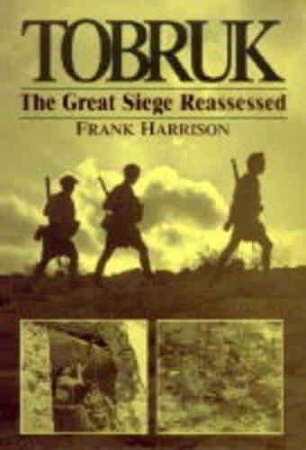 9781854093615: Tobruk: The Great Siege Reassessed