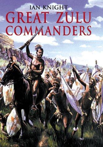 9781854093899: Great Zulu Commanders