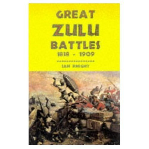 9781854093905: Great Zulu Battles 1838-1906