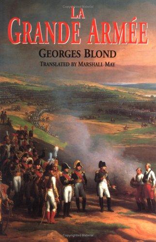 La Grande Armee: Georges Blond