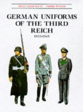 9781854094209: German Uniforms of the Third Reich 1933-1945