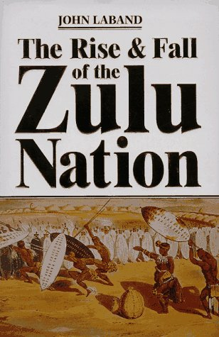 RISE AND FALL OF THE ZULU NATION,THE