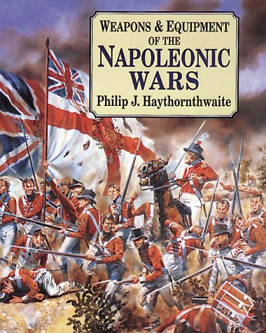 9781854094957: Weapons & Equipment Of The Napoleonic Wars